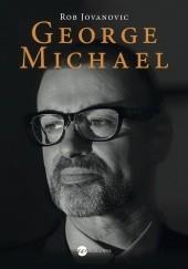 Okładka książki George Michael Rob Jovanovic
