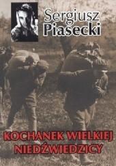 Okładka książki Kochanek Wielkiej Niedźwiedzicy Sergiusz Piasecki