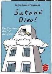 Okładka książki Satané Dieu ! Jean-Louis Fournier