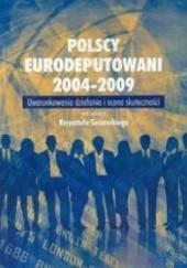 Okładka książki Polscy eurodeputowani 2004-2009. Uwarunkowania działania i ocena skuteczności Krzysztof Szczerski