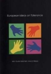 Okładka książki European Ideas on Tolerance Marcin Rebes,Guido Naschert,Maximilian Benz