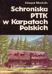Okładka książki Schroniska PTTK w Karpatach Polskich