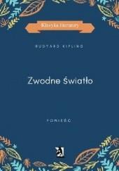 Okładka książki Zwodne światło Rudyard Kipling