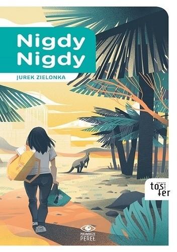 Okładka książki Nigdy nigdy Jurek Zielonka
