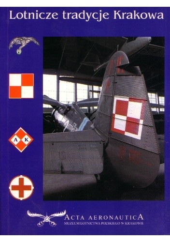 Okładka książki Lotnicze tradycje Krakowa praca zbiorowa