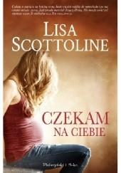 Okładka książki Czekam na ciebie Lisa Scottoline