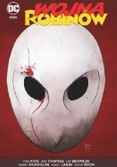 Okładka książki Wojna Robinów Steve Pugh,Lee Bermejo,Mikel Janin,Tom King,Ray Fawkes,Khary Randolph
