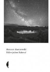 Okładka książki Koliste jeziora Białorusi Mateusz Marczewski