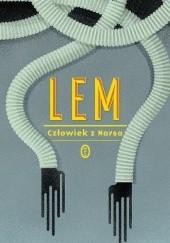 Okładka książki Człowiek z Marsa Stanisław Lem