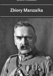 Okładka książki Zbiory Marszałka Józef Piłsudski