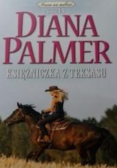 Okładka książki Księżniczka z Teksasu Diana Palmer