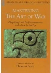 Okładka książki Mastering the Art of War Zhuge Liang,Liu Ji