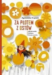 Okładka książki Za płotem z ostów Agnieszka Frączek