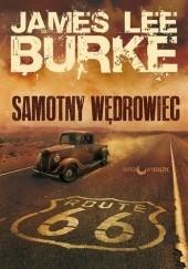 Okładka książki Samotny wędrowiec James Lee Burke