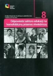 Okładka książki Dobre praktyki w edukacji zdrowotnej i profilaktyce HIV: odpowiedzi sektora edukacji na homofobiczną przemoc rówieśniczą praca zbiorowa