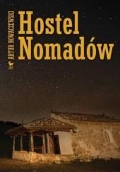 Okładka książki Hostel Nomadów Artur Nowaczewski