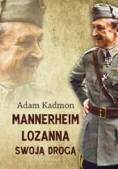 Okładka książki Mannerheim – Lozanna. Swoją Drogą Adam Kadmon