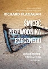 Okładka książki Śmierć przewodnika rzecznego Richard Flanagan