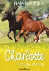 Okładka książki Charlotte i druga szansa Nele Neuhaus