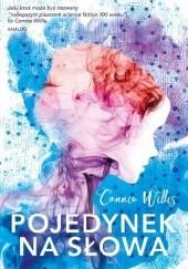 Okładka książki Pojedynek na słowa Connie Willis