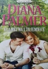 Okładka książki Kłamstwa i tajemnice Diana Palmer
