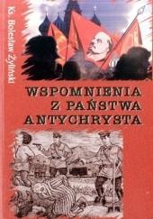 Okładka książki Wspomnienia z państwa antychrysta Bolesław Żyliński