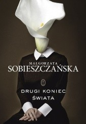 Okładka książki Drugi koniec świata Małgorzata Sobieszczańska