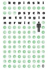 Okładka książki Psychopatologia nerwic Antoni Kępiński