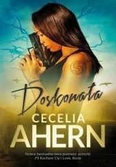 Okładka książki Doskonała Cecelia Ahern