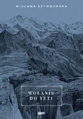 Okładka książki Wołanie do Yeti Wisława Szymborska