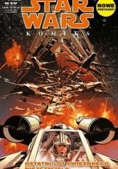Okładka książki Star Wars Komiks 3/2017 - Ostatni lot gwiezdnego niszczyciela Mike Mayhew,Jason Aaron,Jorge Molina,Matt Milla