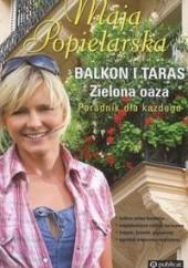 Okładka książki Balkon i taras zielona oaza Maja Popielarska