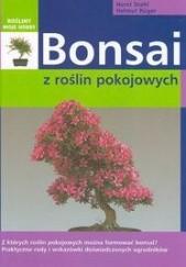 Okładka książki Bonsai z roślin pokojowych Horst Stahl,Helmut Rüger