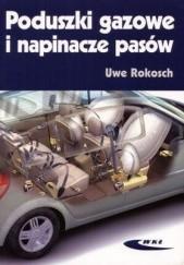 Okładka książki Poduszki gazowe i napinacze pasów Rokosch Uwe