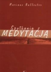 Okładka książki Spotkania z medytacją Mariano Bellester