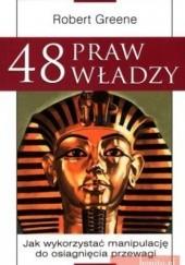 Okładka książki 48 praw władzy. Jak wykorzystać manipulację do osiągnięcia przewagi Robert Greene