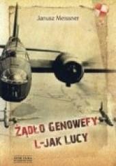 Okładka książki Żądło Genowefy, L-jak Lucy Janusz Meissner