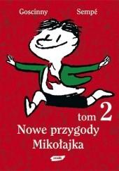 Okładka książki Nowe przygody Mikołajka. Tom 2 Jean-Jacques Sempé,René Goscinny