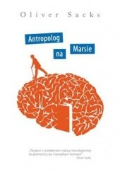 Okładka książki Antropolog na Marsie Oliver Sacks