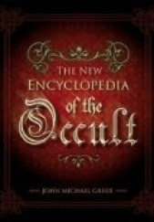Okładka książki The New Encyclopedia of the Occult John Michael Greer