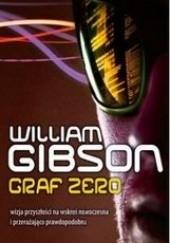 Okładka książki Graf  Zero William Gibson
