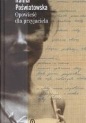 Okładka książki Opowieść dla przyjaciela Halina Poświatowska