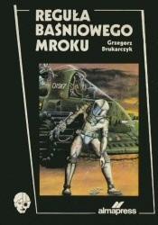 Okładka książki Reguła baśniowego mroku
