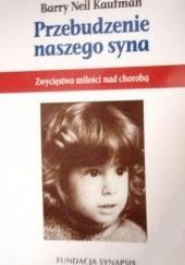 Okładka książki Przebudzenie naszego syna Barry Kaufman