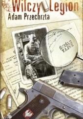Okładka książki Wilczy Legion Adam Przechrzta