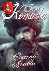 Okładka książki Czarna szabla Jacek Komuda
