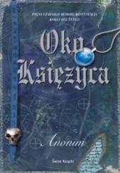 Okładka książki Oko Księżyca Anonim
