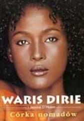 Okładka książki Córka nomadów Waris Dirie,Jeanne D'Haem