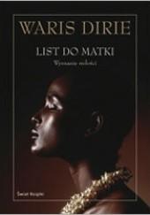 Okładka książki List do matki. Wyznanie miłości Waris Dirie