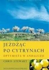 Okładka książki Jeżdżąc po cytrynach. Optymista w Andaluzji. Chris Stewart